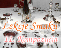 Lekcje Smaku: 11. Kompozycja talerza
