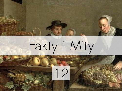 Fakty i Mity: 12